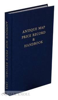 ANTIQUE MAP PRICE RECORD & HANDBOOK FOR 1995 INCLUDING SEA CHARTS, CITY VIEWS, CELESTIAL CHARTS AND BATTLE PLANS