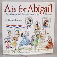 A is for Abigail; an almanac of amazing American women
