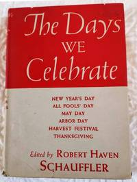 image of THE DAYS WE CELEBRATE Celebrations for Festivals