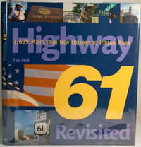 HIGHWAY 61 REVISITED 1,699 Miles from New Orleans to Pigeon River