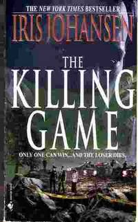 The Killing Game by  Iris Johansen - Paperback - 2000 - from Odds and Ends Shop and Biblio.com