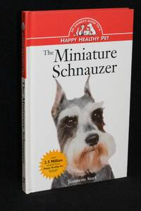 The Miniature Schnauzer by Jeannette Stark  - Hardcover  - 2nd Edition  - 2001  - from Walnut Valley Books/Books by White (SKU: 011316)