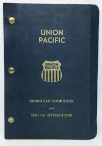 [RAILROAD] Union Pacific Dining Car Cook Book and Service Instructions Manual of Recipes and Service Instructions