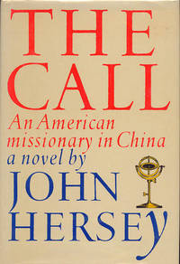The Call: An American Missionary in China