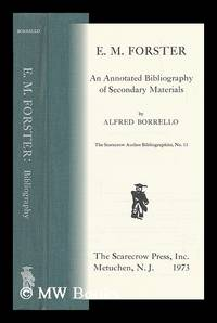E. M. Forster: an Annotated Bibliography of Secondary Materials