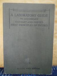 A Laboratory Guide: To Accompany Carhart and Chute's First Principles Of Physics