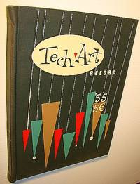 Tech Art Record 1955-1956: Yearbook (Year Book) of  the Provincial Institute of Technology and Art, Calgary, Alberta