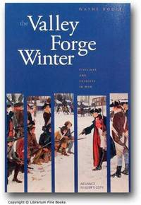 image of The Valley Forge Winter: Civilians and Soldiers in War.