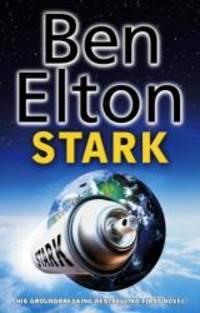 Stark by BEN ELTON - Paperback - 2006-05-03 - from Books Express (SKU: 0552773557n)