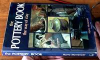 image of The Australian Pottery Book: the way of Clay -- a comprehensive guide by Harry Memmott