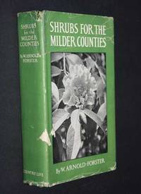 Shrubs For The Milder Counties