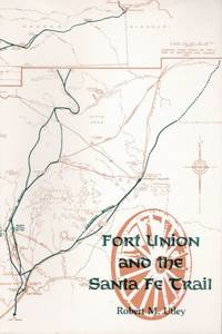 Fort Union and the Santa Fe Trail