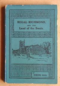 Regal Richmond and the Land of Swale.