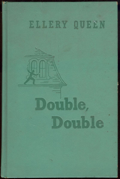 DOUBLE, DOUBLE A New Novel of Wrightsville, Queen, Ellery