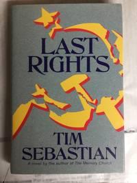 Last Rights: A Novel
