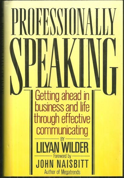 Image for PROFESSIONALLY SPEAKING Getting Ahead in Business and Life through Effective Communicating