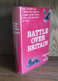 BATTLE OVER BRITAIN (Inscribed By Peter Townsend and Robert Stanford-Tuck)