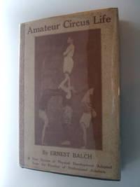 image of Amateur Circus Life