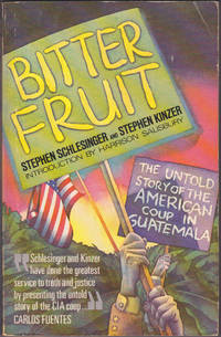Bitter Fruit: The Untold Story of the American Coup in Guatemala
