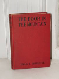 The Door in the Mountain A Mystery Story for Girls