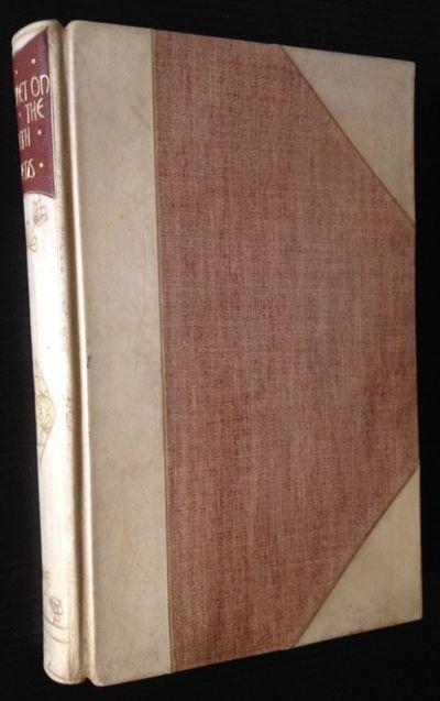 London: J.M. Dent & Co, 1905. Collectible; Fine. Handsome, bright half-vellum over a mauve cloth. Bo...