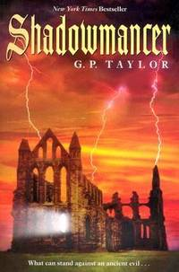 Shadowmancer : What Can Stand Against an Ancient Evil... by G. P. Taylor - Paperback - 2005 - from ThriftBooks and Biblio.com
