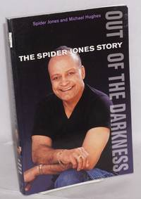 image of Out of the darkness; the Spider Jones story