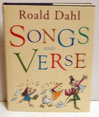 Songs and Verse by  Roald Dahl - First Edition - 2005 - from citynightsbooks (SKU: 10104)