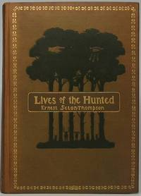 Lives of the Hunted, Containing a True Account of the Doings of Five Quadrupeds & Three Birds, and, in Elucidation of the Same, over 200 Drawings