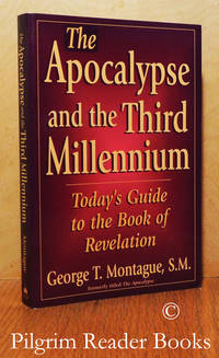 The Apocalypse and the Third Millennium: Today's Guide to the Book of  Revelation.