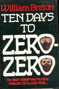 Ten Days to Zero Zero