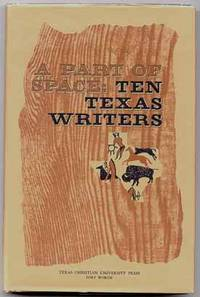 image of A Part of Space: Ten Texas Writers