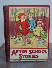 AFTER SCHOOL STORIES. By Popular Authors. by EARLY LADYBIRD BOOK.: - Hardcover - Signed - from Roger Middleton (SKU: 33145)
