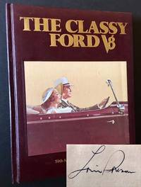 The Classy Ford V8: A Book About Those Terrific 1932-53 Fords and Mercurys in Tribute to the 50th Anniversary of the Ford V8