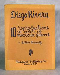 Diego Rivera, 10 Reproductions In Color Of Mexican Frescoes