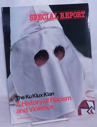 image of The Ku Klux Klan: a history of racism and violence