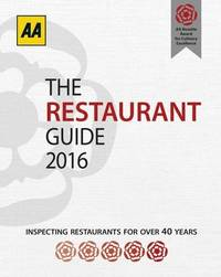 AA Restaurant Guide 2016 (AA Lifestyle Guides) (Aa Lifestyle Guides: Restaurant Guide)