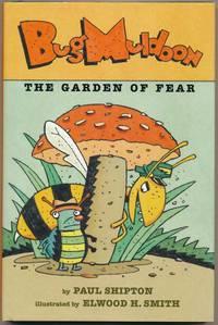 Bug Muldoon: The Garden of Fear