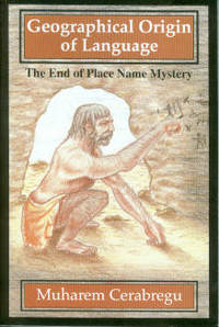 image of Geographical Origin Of Language: The End Of Place Name Mystery