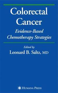 Colorectal Cancer : Evidence-Based Chemotherapy Strategies