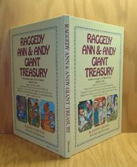 Raggedy Ann & Andy Giant Treasury: 4 Adventures plus 12 Short Stories