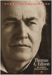 Thomas A. Edison: The World's Greatest Inventor (Giants of Science)