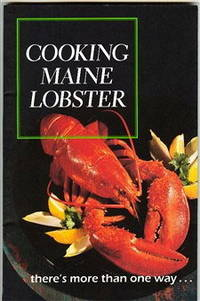 Cooking Maine Lobster...There's More Than One Way
