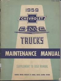1959 Chevrolet & GMC Truck Maintenance Manual Supplement by General Motors - Paperback - 1959 - from Black Sheep Books and Biblio.com