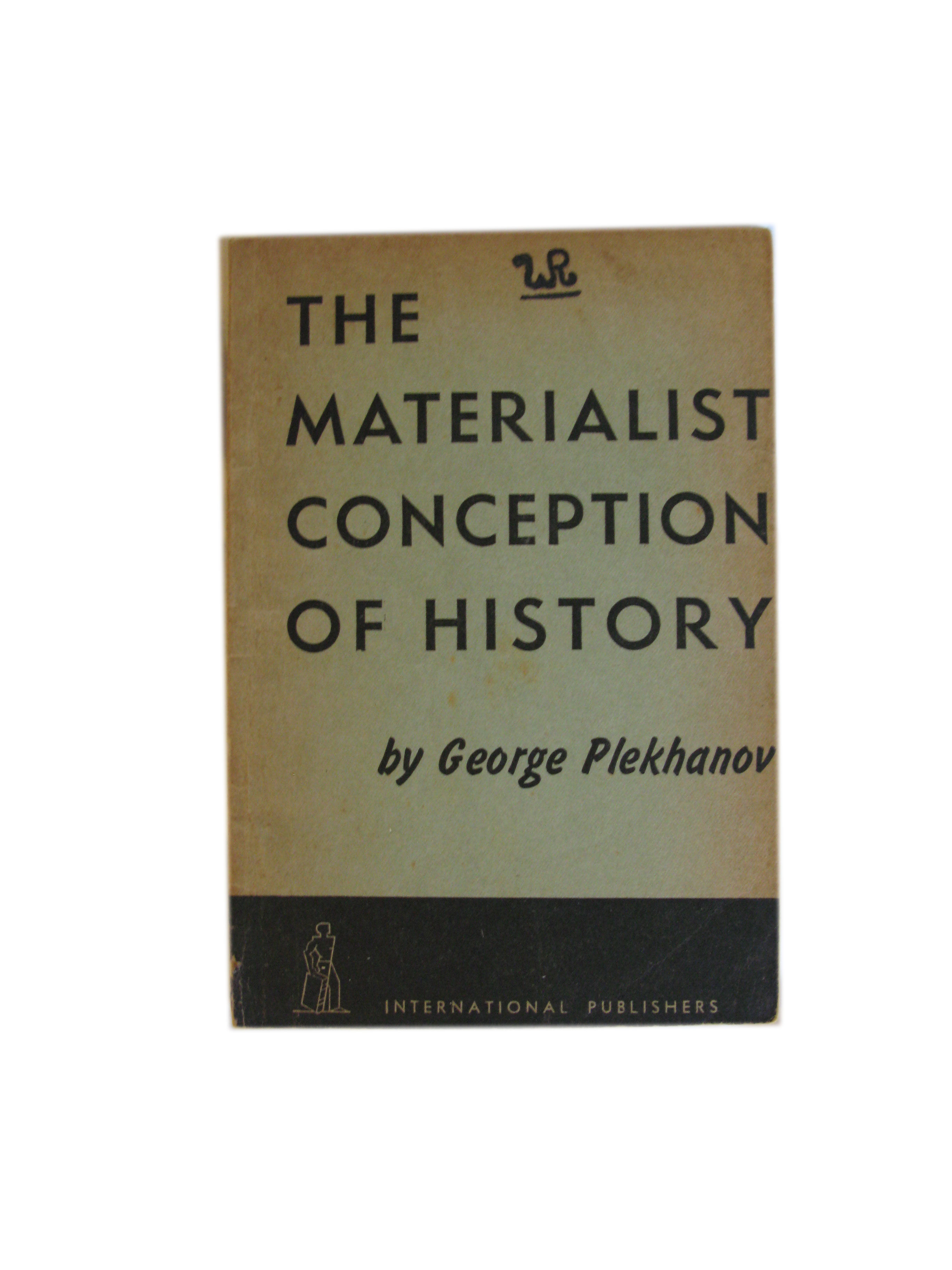 """essays on the materialist conception of history Education bulletin, nº 1, 1979 the materialist conception of history general introduction the object of this course of 10 classes entitled """"aspects of marxism."""