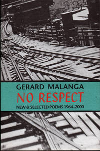 No Respect: New and Selected Poems 1964-2000
