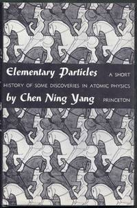 Elementary Particles.  A Short History of Some Discoveries in Atomic Physics