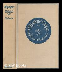 Atlantic circle : around the ocean with the winds and tides / by Leonard Outhwaite