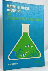 Water Pollution Chemistry: An Experimenter's Source Book