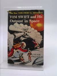 image of Tom Swift And His Outpost In Space: The New Tom Swift Jr. Adventures #6